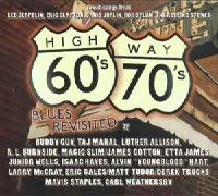 Highway 60's & 70's - Blues Revisited